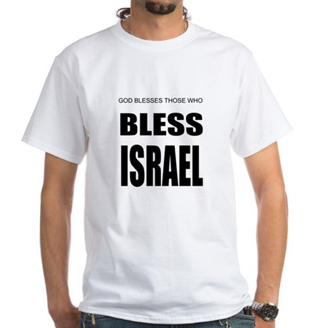 Bless Israel White T-Shirt
