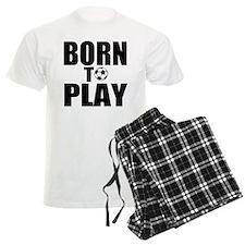 Born to Play Pajamas