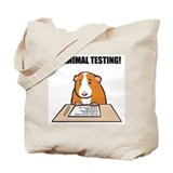 No Animal Testing! Tote Bag