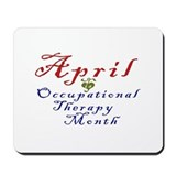 Occupational Therapy Month Mousepad