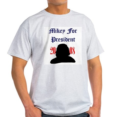 Mikey For President Ash Grey T-Shirt
