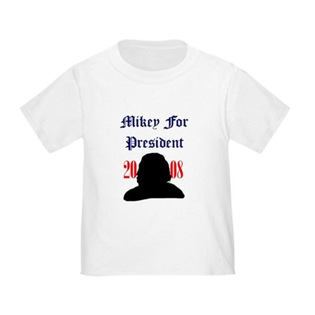 Mikey For President Toddler T-Shirt