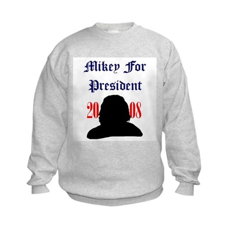 Mikey For President Kids Sweatshirt