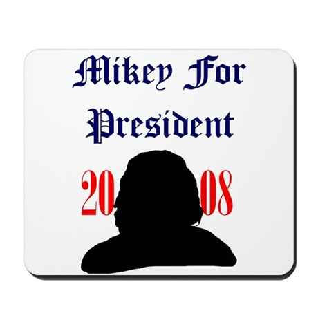 Mikey For President Mousepad
