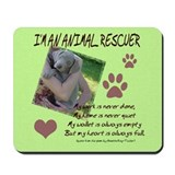 Animal Rescuer Weimeraner Mousepad
