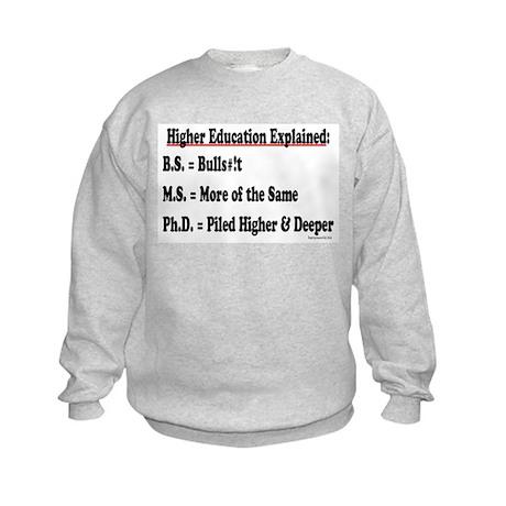Higher Education Kids Sweatshirt