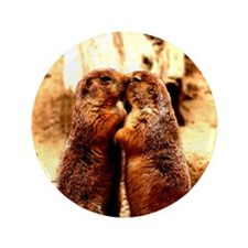 "Love and Kissing Prairie Dog 3.5"" Button"