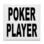 Poker Player Tile Coaster
