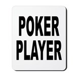 Poker Player Mousepad