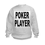 Poker Player Kids Sweatshirt
