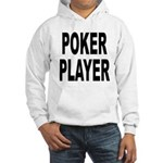 Poker Player Hooded Sweatshirt