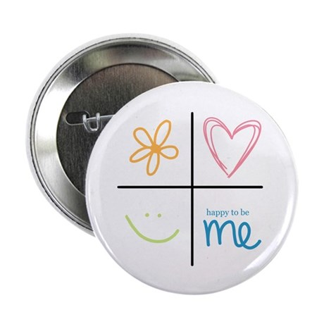 "Happy to be me 2.25"" Button (10 pack)"