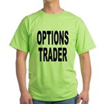 Options Trader Green T-Shirt