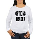 Options Trader Women's Long Sleeve T-Shirt