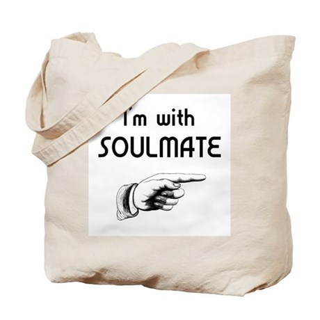 I'm With SoulMate Tote Bag