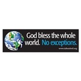 God Bless the Whole World Bumper Car Sticker