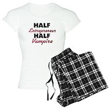 Half Entrepreneur Half Vampire Pajamas