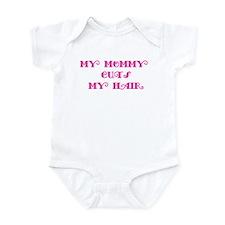 My Mommy Cuts My Hair Infant Bodysuit