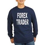 Forex Trader (Front) Long Sleeve Dark T-Shirt