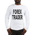Forex Trader Long Sleeve T-Shirt