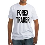 Forex Trader (Front) Fitted T-Shirt