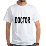Doctor White T-Shirt