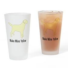 YellMakeMine2 Drinking Glass