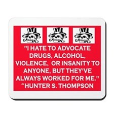 HUNTER S. THOMPSON QUOTE Mousepad