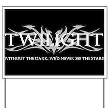 twilight Yard Sign