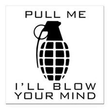 "Pull Me I'll Blow Your M Square Car Magnet 3"" x 3"""