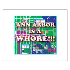 Anne arbor is a whore Small Poster