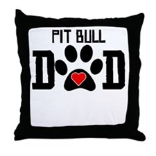Pit Bull Dad Throw Pillow