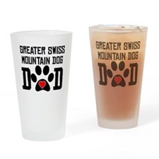 Greater Swiss Mountain Dog Dad Drinking Glass