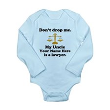 My Uncle Is A Lawyer (Custom) Body Suit