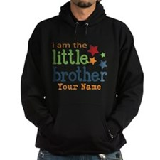 I am the Little Brother Hoodie