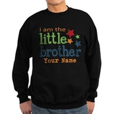 I am the Little Brother Sweatshirt