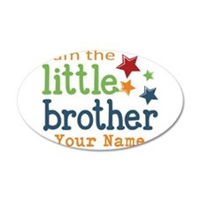 I am the Little Brother Wall Sticker