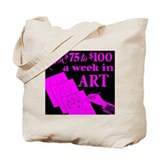 Earn Money in Art Tote Bag