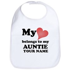My Heart Belongs To My Auntie (Custom) Bib