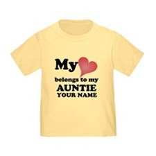 My Heart Belongs To My Auntie (Custom) T-Shirt