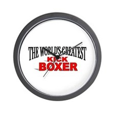 """The World's Greatest Kick Boxer"" Wall Clock"