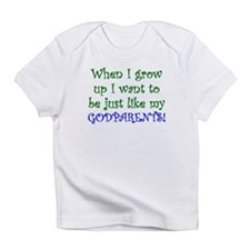 Just Like My Godparents Infant T-Shirt