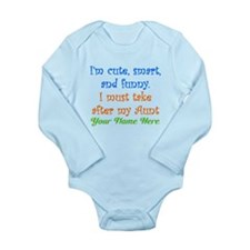 I Must Take After My Aunt (Custom) Body Suit