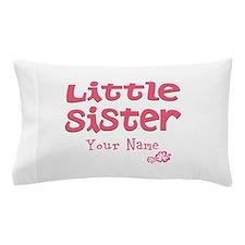 Cute Little Sister Pillow Case