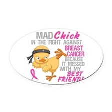 Mad Chick 3L Breast Cancer Oval Car Magnet