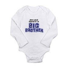 Only Child Promoted to BIG BROTHER Body Suit