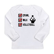 Crawl Walk Volleyball Long Sleeve T-Shirt