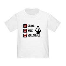 Crawl Walk Volleyball T-Shirt