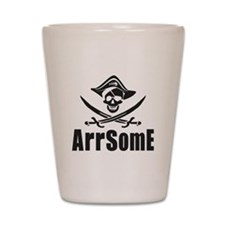 Arrsome Shot Glass