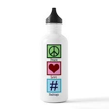 Peace Love Hashtags Water Bottle
